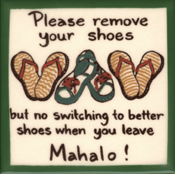 No Switching Remove Shoes Tile
