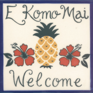 E Komo Mai Welcome Pineapple Tile