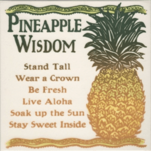 "Pineapple Wisdom 6"" Tile"