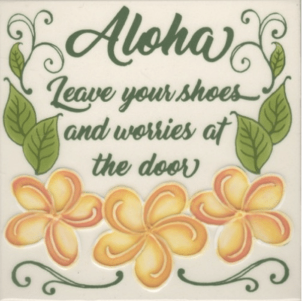 Leave Shoes and Worries Tile
