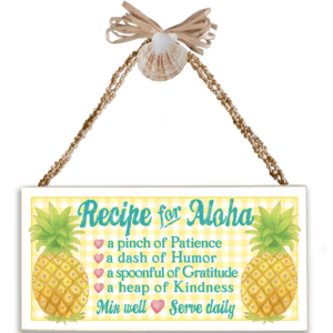 Recipe for Aloha (Pineapple) Varnished Canvas Sign