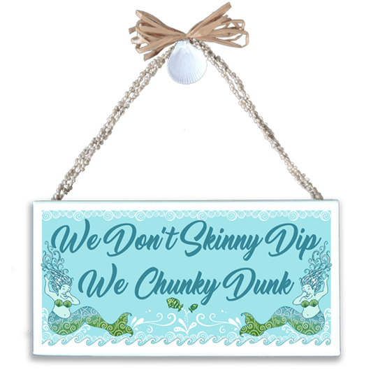 Skinny Dip Chunky Dunk Varnished Canvas Sign