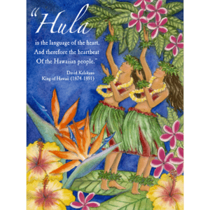 Hula is the Language of the Heart Print